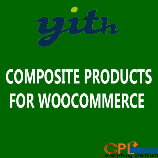 YITH COMPOSITE PRODUCTS FOR WOOCOMMERCE PREMIUM PLUGIN
