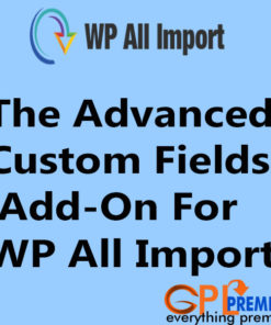 The Advanced Custom Fields Add-On For WP All Import