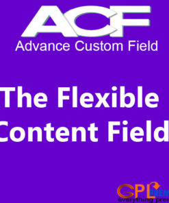 The Flexible Content Field